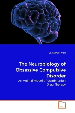 The Neurobiology of Obsessive Compulsive Disorder