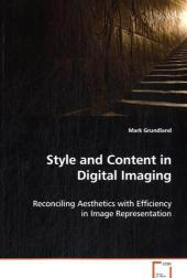 Style and Content in Digital Imaging - Mark Grundland