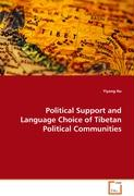 Political Support and Language Choice of TibetanPolitical Communities