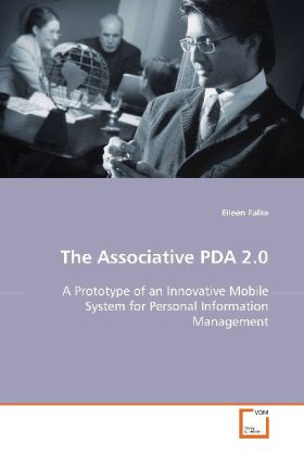 The Associative PDA 2.0 - A Prototype of an Innovative Mobile System for Personal Information Management - Falke, Eileen