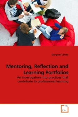 Mentoring, Reflection and Learning Portfolios