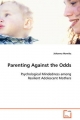 Parenting Against the Odds - Johanna Herwitz