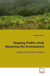 Reaping Profits while Restoring the Environment - Jefferson Shriver