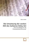 Die Umsetzung der section 404 des Sarbanes-Oxley Act