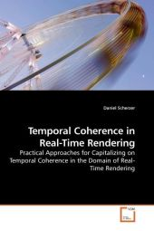 Temporal Coherence in Real-Time Rendering - Daniel Scherzer