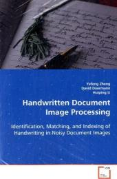 Handwritten Document Image Processing - Yefeng Zheng