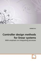 Controller design methods for linear systems - Ahmad Ali