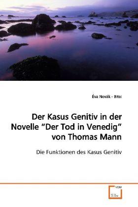 Der Kasus Genitiv in der Novelle