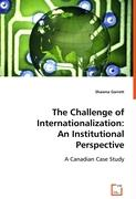 The Challenge of Internationalization: An Institutional Perspective
