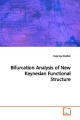 Bifurcation Analysis of New Keynesian Functional  Structure - Evgeniya Duzhak