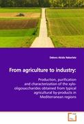 From agriculture to industry: