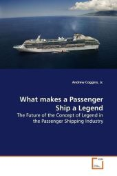 What makes a Passenger Ship a Legend - Andrew Coggins
