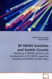 RF MEMS Switches and Switch Circuits - Shimul Chandra Saha