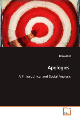 Apologies - A Philosophical and Social Analysis