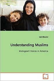 Understanding Muslims - Said Elkacimi