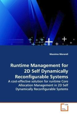 Runtime Management for 2D Self Dynamically Reconfigurable Systems