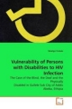 Vulnerability of Persons with Disabilities to HIV Infection - Tekalign Dubale