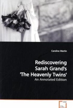 Rediscovering Sarah Grand's 'The Heavenly Twins' - Martin, Caroline
