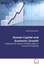 Human Capital and Economic Growth - Susanne Buesselmann