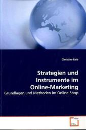 Strategien und Instrumente im Online-Marketing - Christine Lieb