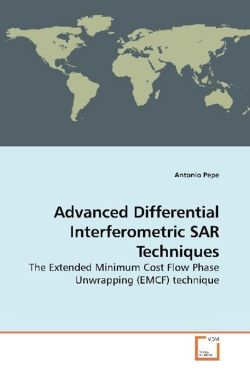 Advanced Differential Interferometric SAR Techniques: The Extended Minimum Cost Flow Phase Unwrapping (EMCF) technique