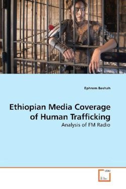 Ethiopian Media Coverage of Human Trafficking