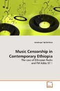 Bahirtas, Gezahegn Teji: Music Censorship in Contemporary Ethiopia