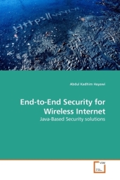 End-to-End Security for Wireless Internet - Abdul Kadhim Hayawi