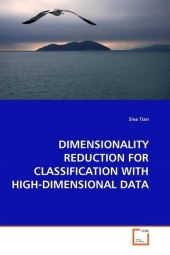 DIMENSIONALITY REDUCTION FOR CLASSIFICATION WITH HIGH-DIMENSIONAL DATA - Siva Tian