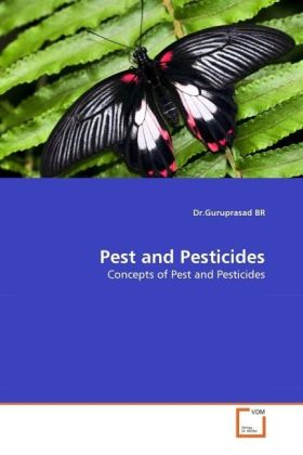 Pest and Pesticides - Concepts of Pest and Pesticides - Br, Guruprasad