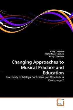 Changing Approaches to Musical Practice and Education