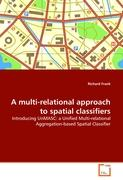 A multi-relational approach to spatial classifiers