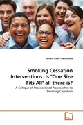 Pires-Yfantoudas, Renata: Smoking Cessation Interventions: Is One Size Fits All all there is?