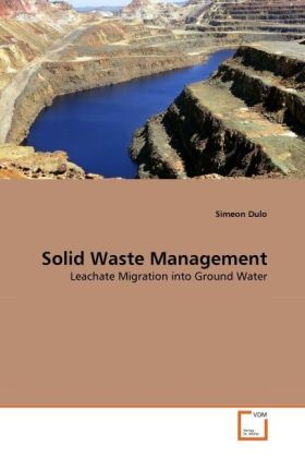 Solid Waste Management - Leachate Migration into Ground Water - Dulo, Simeon