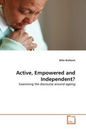 Active, Empowered and Independent? - Billie Walbank