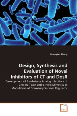 Design, Synthesis and Evaluation of Novel Inhibitors of CT and DosR