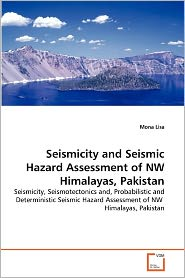 Seismicity And Seismic Hazard Assessment Of Nw Himalayas, Pakistan