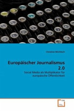 Europäischer Journalismus 2.0 - Michitsch, Christine