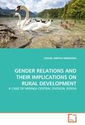 GENDER RELATIONS AND THEIR IMPLICATIONS ON RURAL DEVELOPMENT