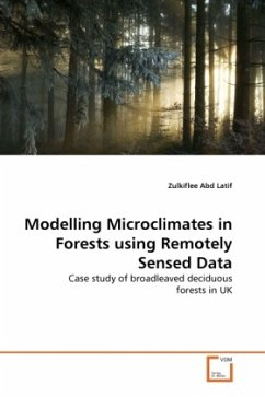 Modelling Microclimates in Forests using Remotely Sensed Data - Abd Latif, Zulkiflee
