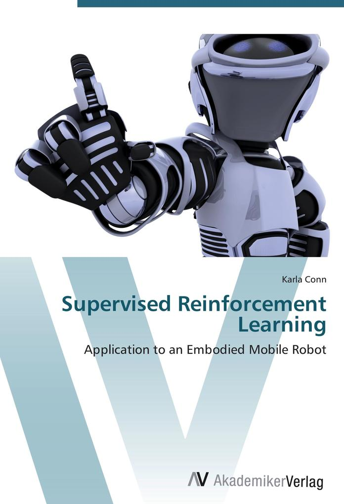 Supervised Reinforcement Learning als Buch von Karla Conn - Karla Conn