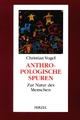 Anthropologische Spuren - Christian Vogel; Volker Sommer