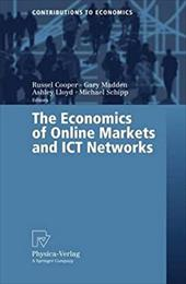 The Economics of Online Markets and Ict Networks - Cooper, Russel / Madden, Gary / Lloyd, Ashley
