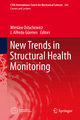 New Trends in Structural Health Monitoring - Wieslaw Ostachowicz;  Wieslaw Ostachowicz;  Alfredo Güemes;  Alfredo Güemes