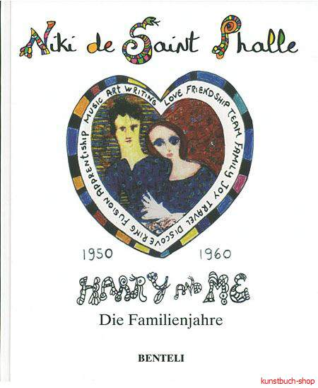 Niki de Saint Phalle  Harry und ich  1950-1960 - Die Familienjahre - Niki Charitable Art Foundation
