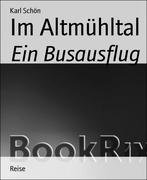 Karl Schön: Im Altmühltal