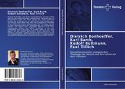 Gassmann, Lothar: Dietrich Bonhoeffer, Karl Barth, Rudolf Bultmann, Paul Tillich