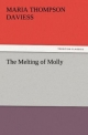 The Melting of Molly - Maria Thompson Daviess