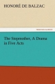 The Stepmother, A Drama in Five Acts - Honoré de Balzac