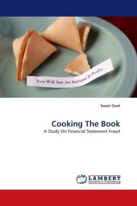Cooking The Book - A Study On Financial Statement Fraud - Goel, Swati